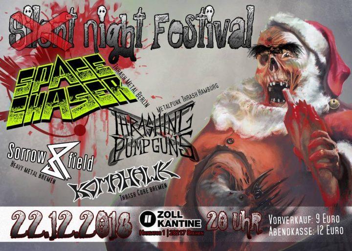 Silent Night Festival – mit Space Chaser, Thrashing Pumpguns, Sorrowfield, Komahawk