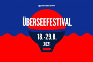 Überseefestival 2021
